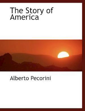 The Story of America af Alberto Pecorini