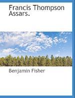 Francis Thompson Assars. af Benjamin Fisher