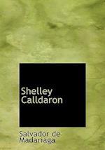 Shelley Calldaron af Salvador de Madariaga