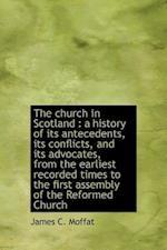 The Church in Scotland af James C. Moffat
