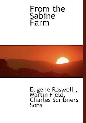 From the Sabine Farm af Martin Field, Eugene Roswell