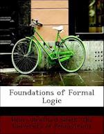 Foundations of Formal Logic af Henry Bradford Smith