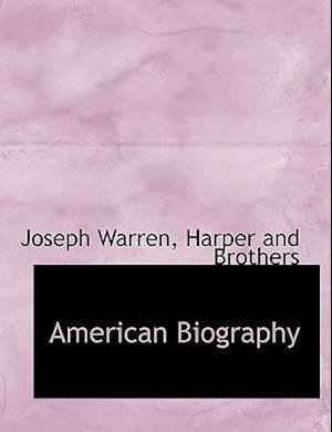 American Biography af Joseph Warren