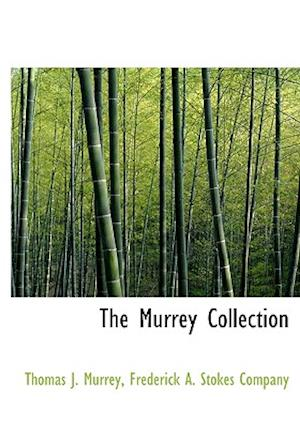 The Murrey Collection af Thomas J. Murrey