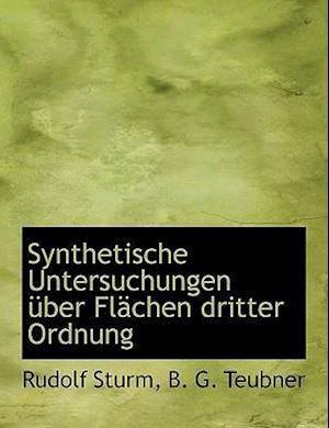 Synthetische Untersuchungen Uber FL Chen Dritter Ordnung af Rudolf Sturm