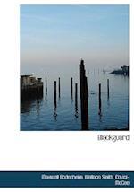 Blackguard af Wallace Smith, Maxwell Bodenheim