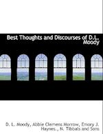 Best Thoughts and Discourses of D.L. Moody af Abbie Clemens Morrow, Emory J. Haynes, Dwight Lyman Moody