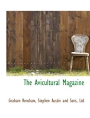 The Avicultural Magazine af Graham Renshaw