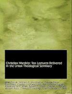 Christian Worship af George Dana Boardman, Allan Pollok, William R. Huntington