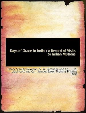 Days of Grace in India af Henry Stanley Newman