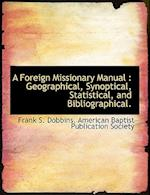 A Foreign Missionary Manual af Frank S. Dobbins