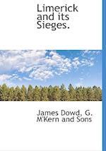 Limerick and Its Sieges. af James Dowd