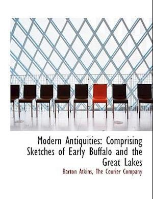 Modern Antiquities af Barton Atkins