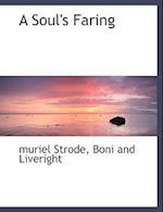 A Soul's Faring af Muriel Strode