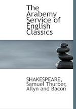 The Arabemy Service of English Classics af William Shakespeare, Samuel Thurber