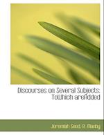 Discourses on Several Subjects af Jeremiah Seed