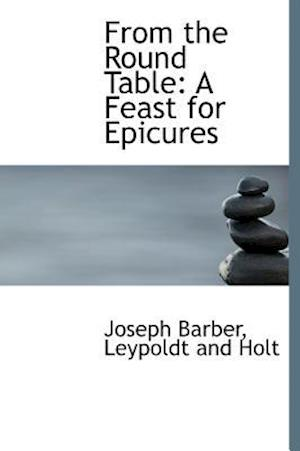 From the Round Table af Joseph Barber