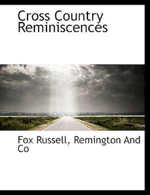 Cross Country Reminiscences af Fox Russell