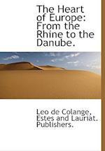 The Heart of Europe af Leo De Colange