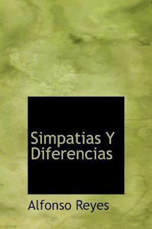 Simpatias y Diferencias af Alfonso Reyes