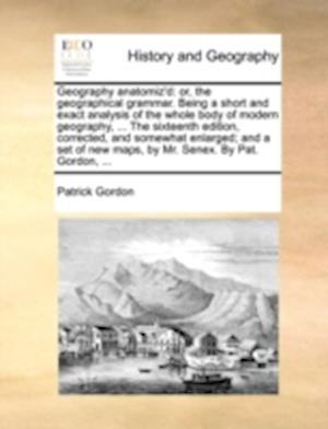 Geography Anatomiz'd af Patrick Gordon