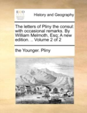 The Letters of Pliny the Consul af The Younger Pliny, Pliny