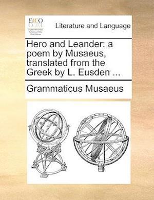 Hero and Leander af Grammaticus Musaeus