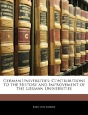 German Universities af Karl Von Raumer