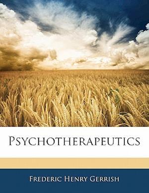 Psychotherapeutics af Frederic Henry Gerrish