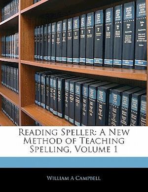 Reading Speller af William A. Campbell