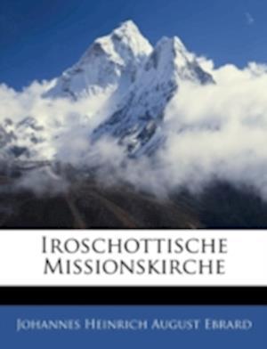 Iroschottische Missionskirche af Johannes Heinrich August Ebrard