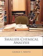 Smaller Chemical Analysis af George S. Newth