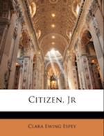 Citizen, JR af Clara Ewing Espey