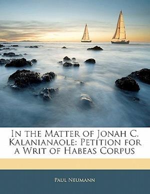 In the Matter of Jonah C. Kalanianaole af Paul Neumann
