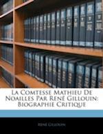 La Comtesse Mathieu de Noailles Par Rene Gillouin af Rene Gillouin, Ren Gillouin