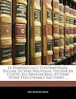 Le Parnassiculet Contemporain af Paul Auguste Arne, Paul Auguste Arene