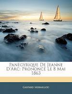 Pan Gyrique de Jeanne D'Arc af Gaspard Mermillod