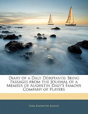 Diary of a Daly Debutante af Dora Knowlton Ranous