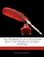 The Romance of a Western Boy af Gertrude Andrews