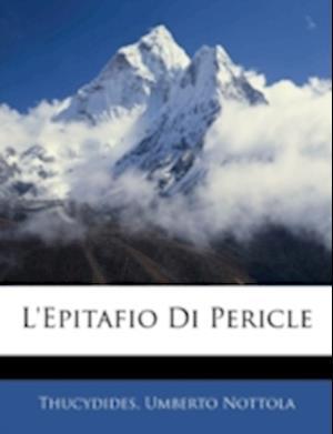 L'Epitafio Di Pericle af Thucydides, Umberto Nottola