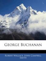 George Buchanan af John Campbell Smith, Robert Wallace