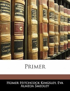 Primer af Homer Hitchcock Kingsley, Eva Almeda Smedley