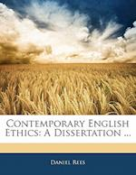 Contemporary English Ethics af Daniel Rees