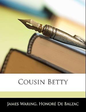Cousin Betty af Honoré de Balzac, James Waring