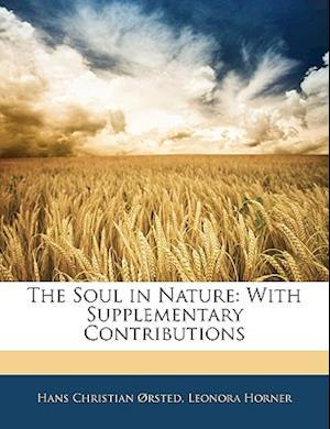 The Soul in Nature af Hans Christian Orsted, Leonora Horner