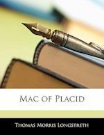Mac of Placid af Thomas Morris Longstreth