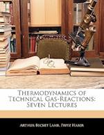 Thermodynamics of Technical Gas-Reactions af Fritz Haber, Arthur Becket Lamb