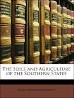 The Soils and Agriculture of the Southern States af Hugh Hammond Bennett