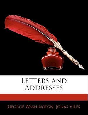 Letters and Addresses af Jonas Viles, George Washington