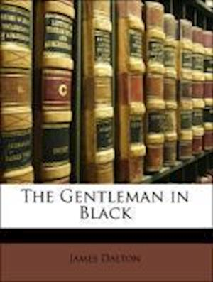 The Gentleman in Black af James Dalton